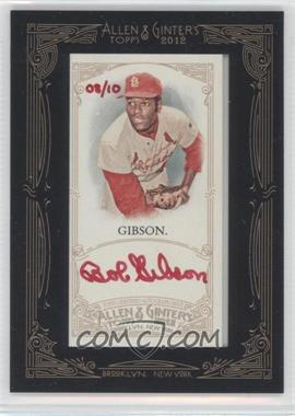 2012 Topps Allen & Ginter's Framed Mini Autographs Red Ink [Autographed] #AGA-BG - Bob Gibson /10