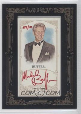 2012 Topps Allen & Ginter's Framed Mini Autographs Red Ink [Autographed] #AGA-MBF - Michael Buffer /10