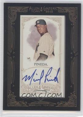 2012 Topps Allen & Ginter's Framed Mini Autographs #AGA-MP - Michael Pineda