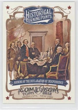 2012 Topps Allen & Ginter's Historical Turning Points #HTP1 - Signing of the Declaration of Independence