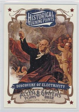 2012 Topps Allen & Ginter's Historical Turning Points #HTP10 - Discovery of Electricity