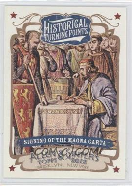 2012 Topps Allen & Ginter's Historical Turning Points #HTP11 - Signing of the Magna Carta