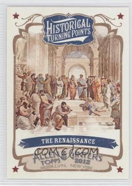 2012 Topps Allen & Ginter's Historical Turning Points #HTP12 - The Renaissance