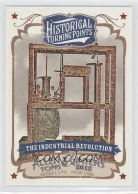2012 Topps Allen & Ginter's Historical Turning Points #HTP13 - The Industrial Revolution