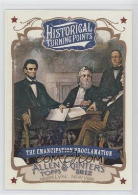2012 Topps Allen & Ginter's Historical Turning Points #HTP14 - The Emancipation Proclamation