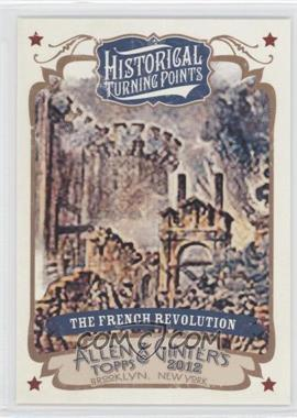 2012 Topps Allen & Ginter's Historical Turning Points #HTP16 - The French Revolution
