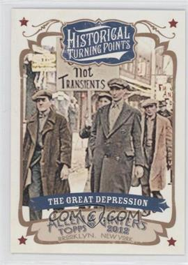 2012 Topps Allen & Ginter's Historical Turning Points #HTP17 - The Great Depression