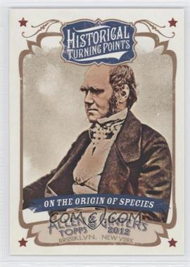 2012 Topps Allen & Ginter's Historical Turning Points #HTP18 - On the Origin of Species