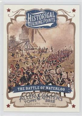2012 Topps Allen & Ginter's Historical Turning Points #HTP2 - [Missing]