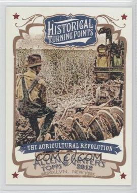 2012 Topps Allen & Ginter's Historical Turning Points #HTP20 - The Agricultural Revolution