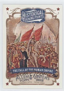 2012 Topps Allen & Ginter's Historical Turning Points #HTP3 - The Fall of the Roman Empire