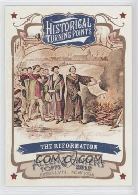 2012 Topps Allen & Ginter's Historical Turning Points #HTP4 - The Reformation