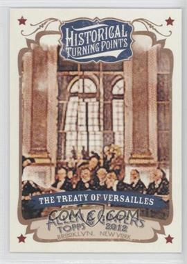 2012 Topps Allen & Ginter's Historical Turning Points #HTP6 - The Treaty of Versailles