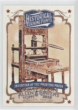 2012 Topps Allen & Ginter's Historical Turning Points #HTP7 - Invention of the Printing Press