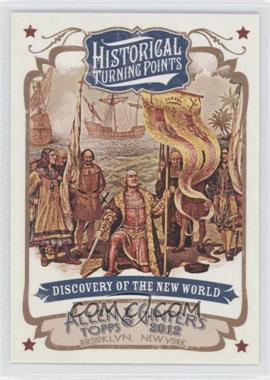 2012 Topps Allen & Ginter's Historical Turning Points #HTP9 - Discovery of the New World