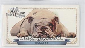 2012 Topps Allen & Ginter's Man's Best Friend Minis #MBF-17 - Bulldog