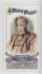 2012 Topps Allen & Ginter's Musical Masters Minis #MM-16 - Gustav Mahler
