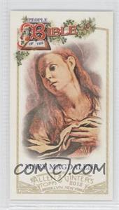 2012 Topps Allen & Ginter's People of the Bible Minis #PB-7 - Mary Magdalene