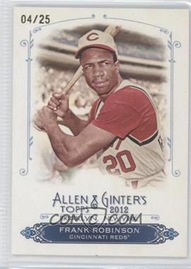 2012 Topps Allen & Ginter's Rip Cards #RC57 - Frank Robinson /25