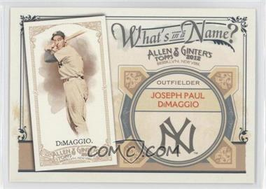 2012 Topps Allen & Ginter's What's in a Name? #WIN1 - Joe DiMaggio
