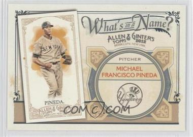 2012 Topps Allen & Ginter's What's in a Name? #WIN15 - Michael Pineda