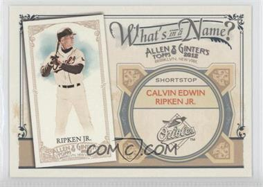 2012 Topps Allen & Ginter's What's in a Name? #WIN42 - Cal Ripken Jr.