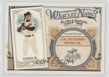 2012 Topps Allen & Ginter's What's in a Name? #WIN42 - Cal Ripken Jr.