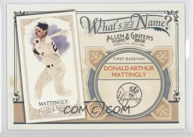 2012 Topps Allen & Ginter's What's in a Name? #WIN45 - Don Mattingly