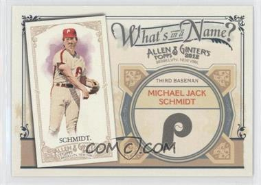 2012 Topps Allen & Ginter's What's in a Name? #WIN50 - Michael Jack Schmidt