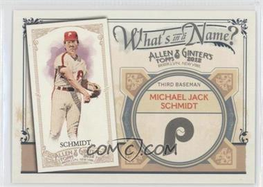 2012 Topps Allen & Ginter's What's in a Name? #WIN50 - Mike Schmidt