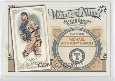 2012 Topps Allen & Ginter's What's in a Name? #WIN85 - Mike Napoli