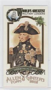 2012 Topps Allen & Ginter's World's Greatest Military Leaders Minis #ML-15 - Horatio Nelson