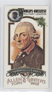 2012 Topps Allen & Ginter's World's Greatest Military Leaders Minis #ML-16 - Frederick the Great