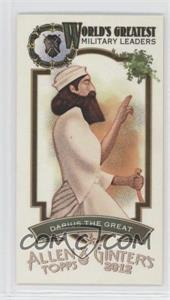 2012 Topps Allen & Ginter's World's Greatest Military Leaders Minis #ML-19 - Darius the Great