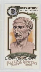 2012 Topps Allen & Ginter's World's Greatest Military Leaders Minis #ML-4 - Julius Caesar