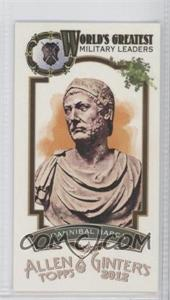 2012 Topps Allen & Ginter's World's Greatest Military Leaders Minis #ML-6 - Hannibal Barca