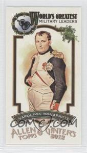 2012 Topps Allen & Ginter's World's Greatest Military Leaders Minis #ML-7 - Napoleon Bonaparte