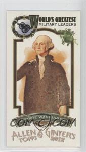 2012 Topps Allen & Ginter's World's Greatest Military Leaders Minis #ML-8 - George Washington