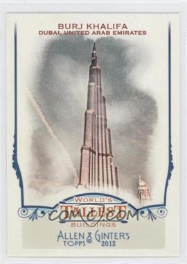 2012 Topps Allen & Ginter's World's Tallest Buildings #WTB1 - [Missing]