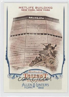 2012 Topps Allen & Ginter's World's Tallest Buildings #WTB10 - Metlife Building