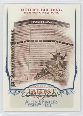 2012 Topps Allen & Ginter's World's Tallest Buildings #WTB10 - Metlife Building