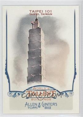 2012 Topps Allen & Ginter's World's Tallest Buildings #WTB2 - [Missing]