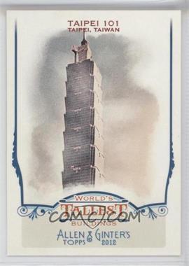 2012 Topps Allen & Ginter's World's Tallest Buildings #WTB2 - [Missing]