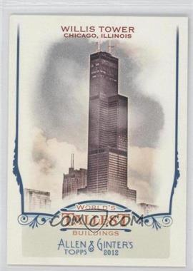 2012 Topps Allen & Ginter's World's Tallest Buildings #WTB4 - Willis Tower