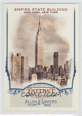 2012 Topps Allen & Ginter's World's Tallest Buildings #WTB6 - Empire State Building