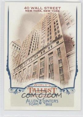 2012 Topps Allen & Ginter's World's Tallest Buildings #WTB8 - 40 Wall Street
