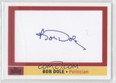 2012 Topps Archives - Celebrity Cut Signatures #ACS-BD - Bob Dole