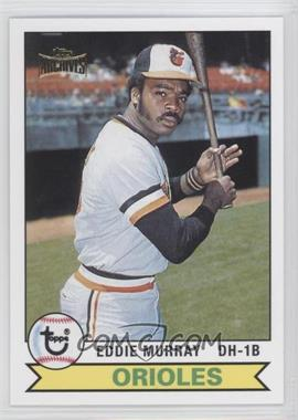 2012 Topps Archives Reprint Inserts #640 - Eddie Murray