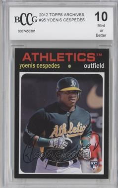 2012 Topps Archives #95 - Yoenis Cespedes [ENCASED]