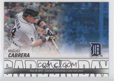 2012 Topps Career Day #CD-11 - Miguel Cabrera